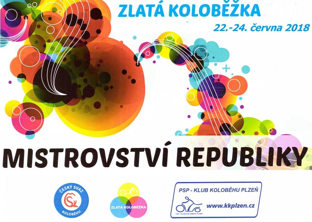 Mistrovství ČR 2018 – ZLATÁ KOLOBĚŽKA – 22.až 24.června vPlzni